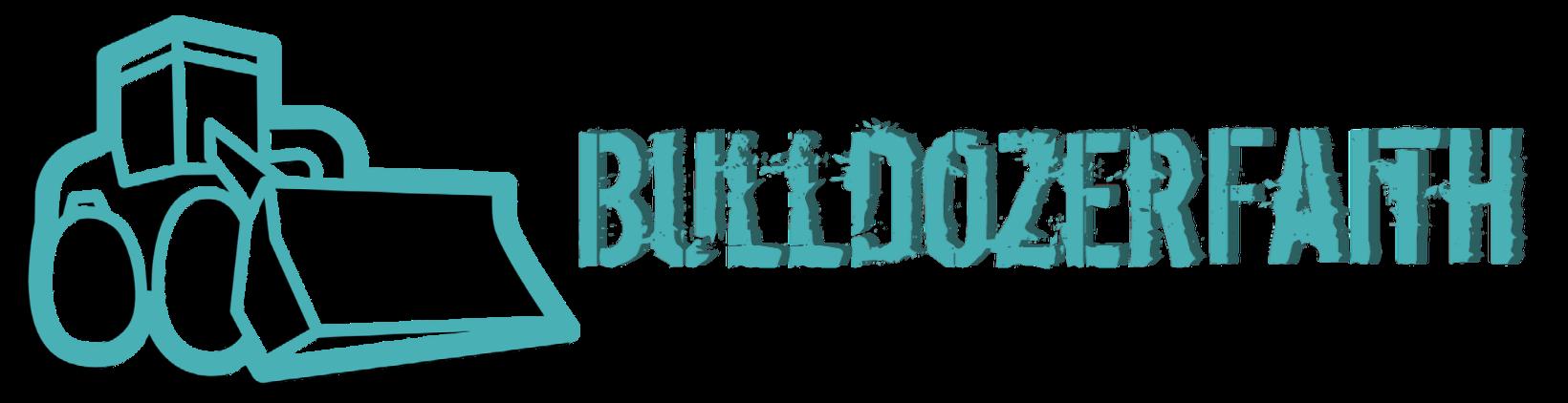Bulldozerfaith
